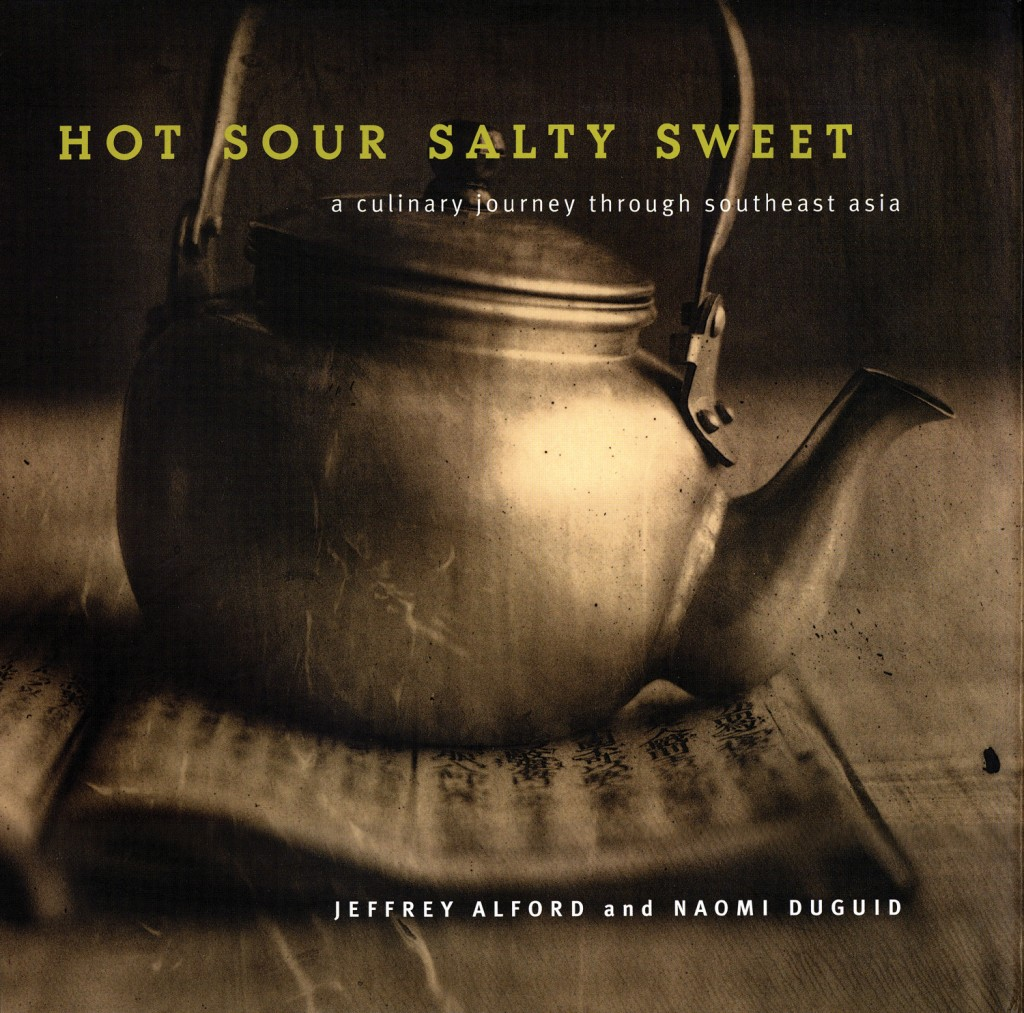 Hot Sour Salty Sweet Naomi Duguid